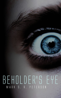 Beholder's Eye: A Thriller Novel (Central Division Series, Book 1)