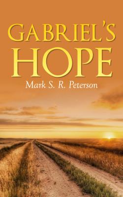 Gabriel's Hope: A Novella