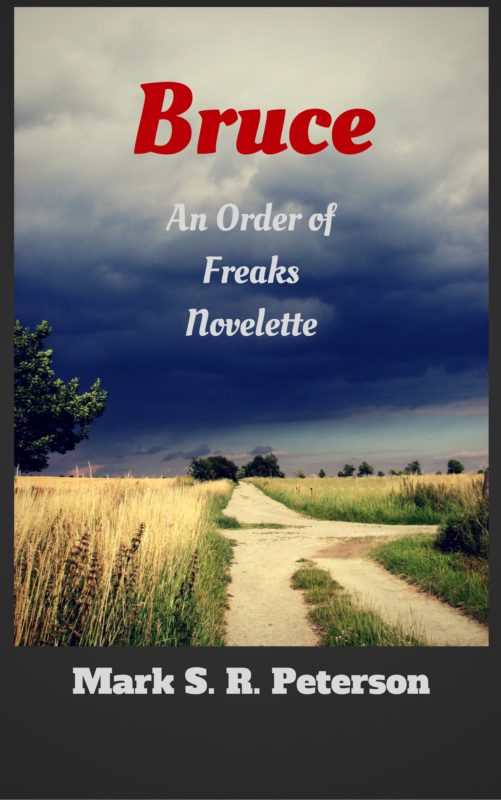 Bruce: An Order of Freaks Novelette